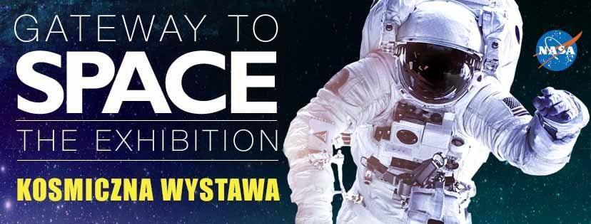 GATEWAY TO SPACE – Kosmiczna Wystawa. Informacja prasowa