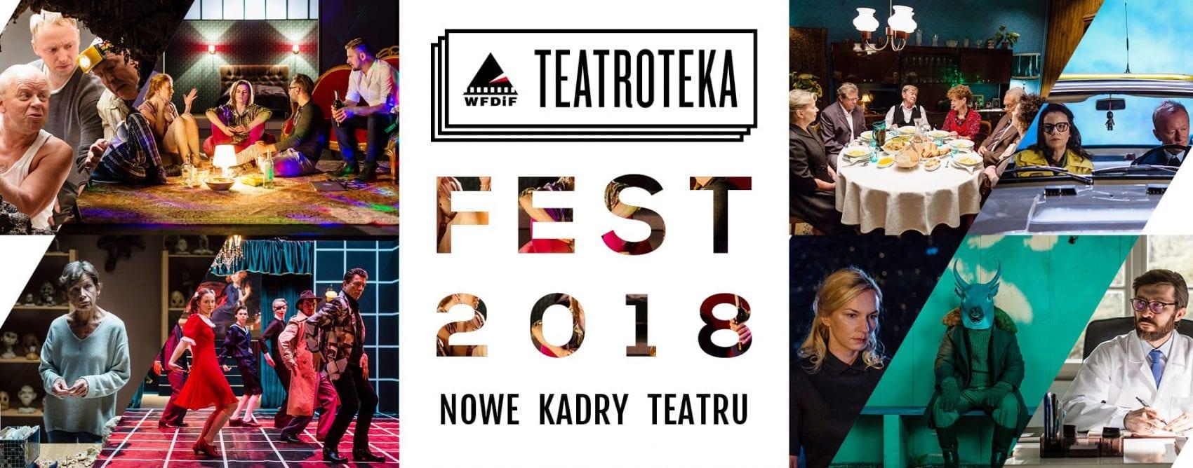 TEATROTEKA FEST 2018 | 9 – 11 LUTEGO 2018 (informacja prasowa)